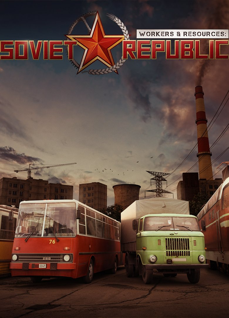 Workers & Resources: Soviet Republic [0.8.3.20] (2019) RePack от R.G. Механики